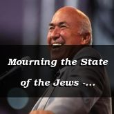 Mourning the State of the Jews - Jeremiah 8:6 - C3281B
