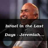 Israel in the Last Days - Jeremiah 31:16 - C3296C
