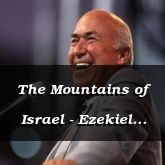 The Mountains of Israel - Ezekiel 36:22 - C3331B
