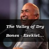 The Valley of Dry Bones - Ezekiel 37:1 - C3332A