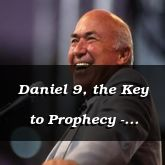 Daniel 9, the Key to Prophecy - Daniel 9:1-25 - C2157A