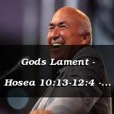 Gods Lament - Hosea 10:13-12:4 - C2161B