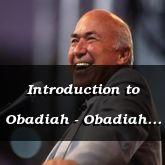 Introduction to Obadiah - Obadiah 1-17 - C2166A