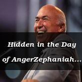 Hidden in the Day of AngerZephaniah 2:13:13