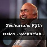 Zechariahs Fifth Vision - Zechariah 3:1-4:7 - C2171D
