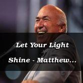 Let Your Light Shine - Matthew 5:16-28 - C2502C