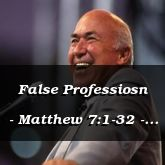 False Professiosn - Matthew 7:1-32 - C2504D