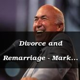 Divorce and Remarriage - Mark 10:9-24 - C2522B