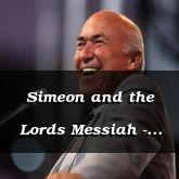 Simeon and the Lords Messiah - Luke 2:25-C:17 - C2528B & C2529A