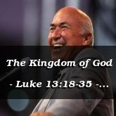 The Kingdom of God - Luke 13:18-35 - C2534DE