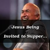 Jesus Being Invited to Supper - Luke 14:1-27 - C2335A