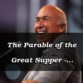 The Parable of the Great Supper - Luke 14:16-15:2 - C2535B