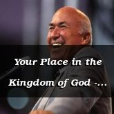Your Place in the Kingdom of God - Luke 16:10-31 - C2536B
