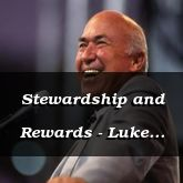 Stewardship and Rewards - Luke 19:23-48 - C2538B