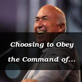 Choosing to Obey the Command of Christ - John 5:9-24 - C2544B