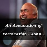 An Accusation of Fornication - John 8:41-59 - C2546E