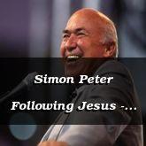Simon Peter Following Jesus - John 18:15-34 - C2552B