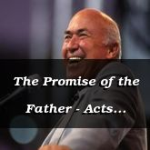 The Promise of the Father - Acts 1:4-16 - C2554B