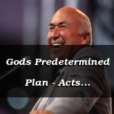 Gods Predetermined Plan - Acts 2:23-47 - C2554E