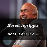 Herod Agrippa - Acts 12:1-17 - C2560A
