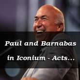 Paul and Barnabas in Iconium - Acts 14:1-8 - C2526A