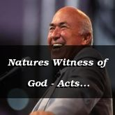 Natures Witness of God - Acts 14:17-15:2 - C2561B