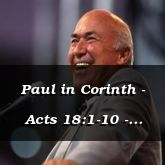 Paul in Corinth - Acts 18:1-10 - C2564A