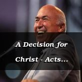 A Decision for Christ - Acts 24:25-25:27 - C2567D