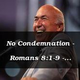 No Condemnation - Romans 8:1-9 - C2574A