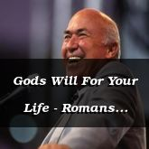 Gods Will For Your Life - Romans 12:1-21 - C2576D