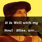 It Is Well with my Soul - Bliss, arr. Susan K Hawthorne [Hymn]