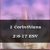 1 Corinthians 2:6-17 ESV