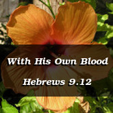 With His Own Blood Hebrews 9.12