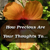 How Precious Are Your Thoughts To Me Psalm 139.17-18