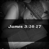 James 3:16-17