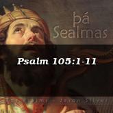 Psalm 105:1-11