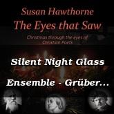Silent Night Glass Ensemble - Grüber / Hawthorne
