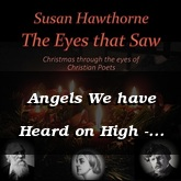 Angels We have Heard on High - French tune / Hawthorne