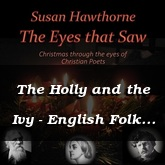 The Holly and the Ivy - English Folk / Hawthorne