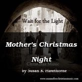 Mother's Christmas Night