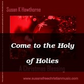 Come to the Holy of Holies