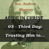 03 - Third Day: Trusting Him to Keep You