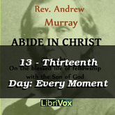 13 - Thirteenth Day: Every Moment