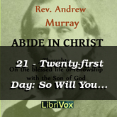21 - Twenty-first Day: So Will You Have Power in Prayer