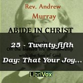25 - Twenty-fifth Day: That Your Joy May Be Full