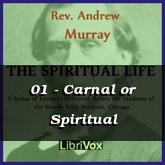 01 - Carnal or Spiritual
