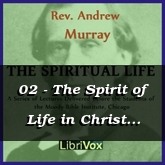 02 - The Spirit of Life in Christ Jesus