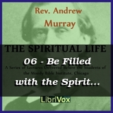 06 - Be Filled with the Spirit (1st Lecture)