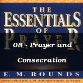 08 - Prayer and Consecration