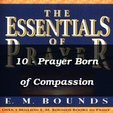 10 - Prayer Born of Compassion